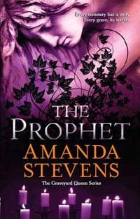 The Prophet  (Graveyard Queen #3)  - Amanda Stevens